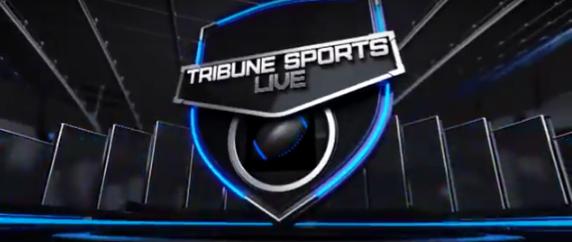 VIDEO-Week 2: Tribune Sports Live!