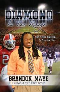 "The cover of Brandon Maye's book ""Diamond in the Rough"". Maye is scheduled to speak at Clay Chalkville HS Friday morning."