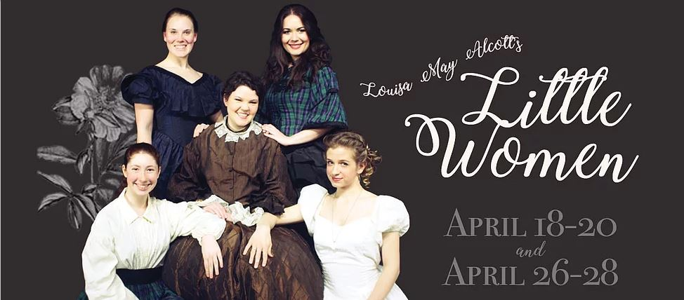 Little Women now playing at ACTA Theatre
