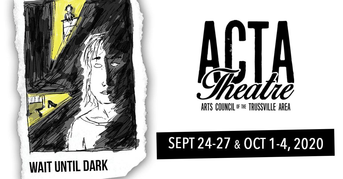 The wait is over, ACTA Theatre to return with 'Wait Until Dark'