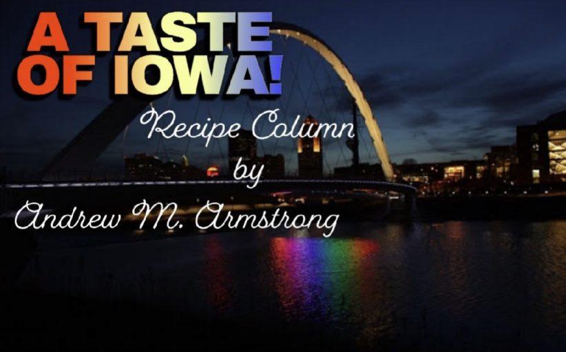 RECIPES: A Taste of Iowa