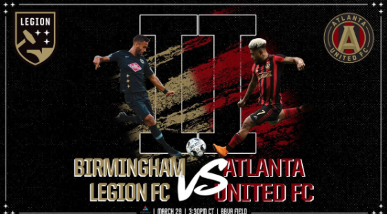 Birmingham Legion to host MLS power Atlanta United this weekend